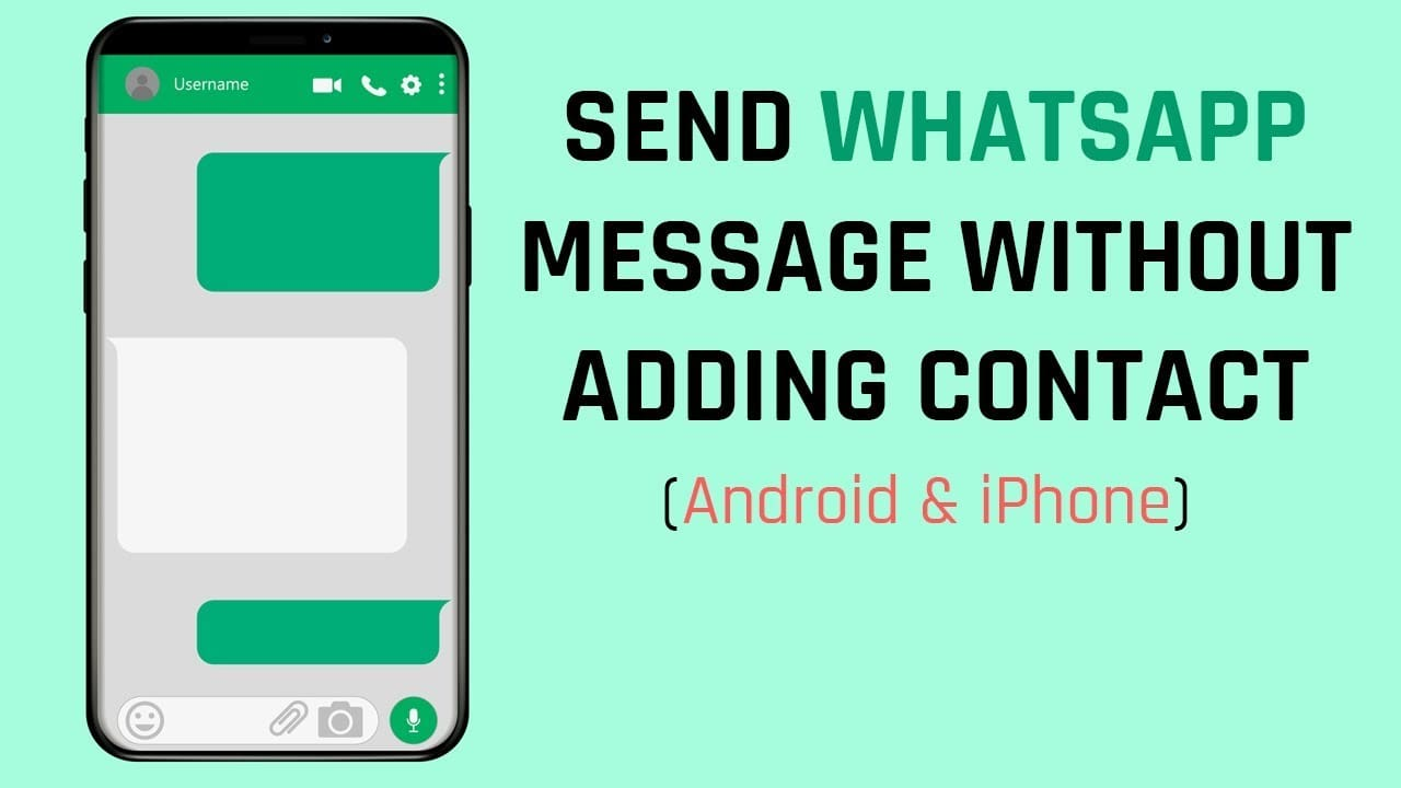 How To Send WhatsApp Messages Without  Saving The Number?